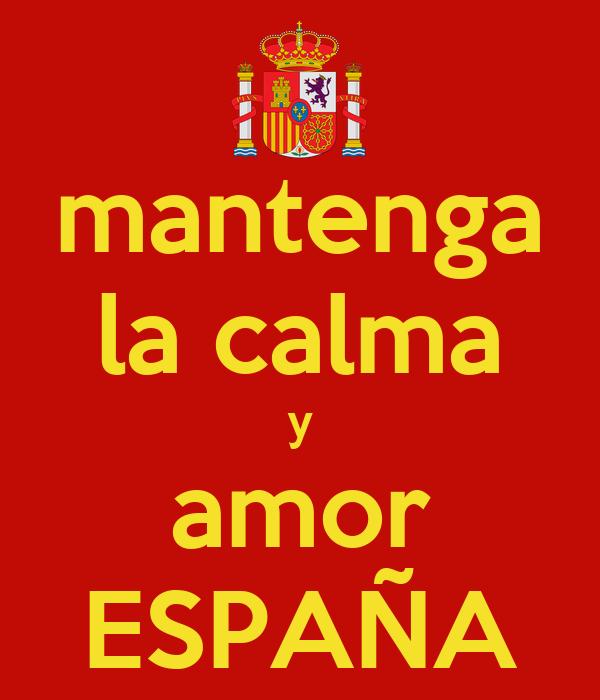mantenga la calma y amor ESPAÑA