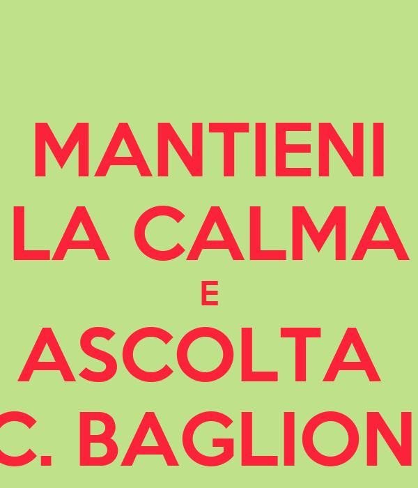 MANTIENI LA CALMA E ASCOLTA  C. BAGLIONI