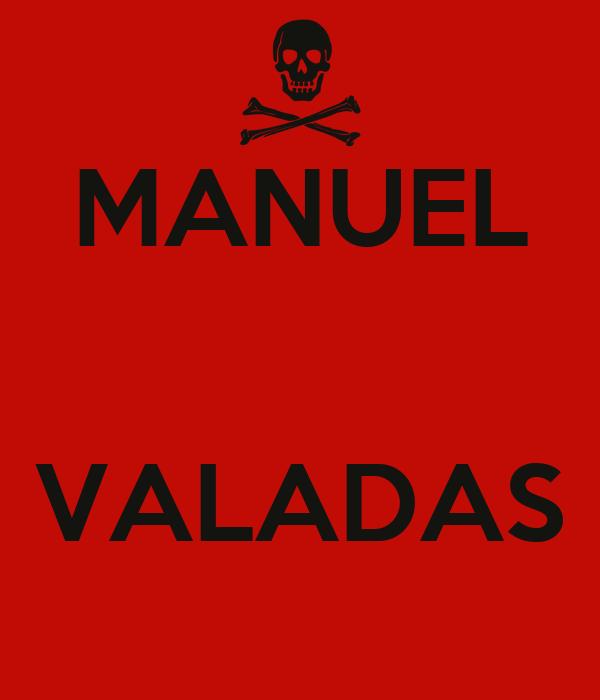 MANUEL   VALADAS