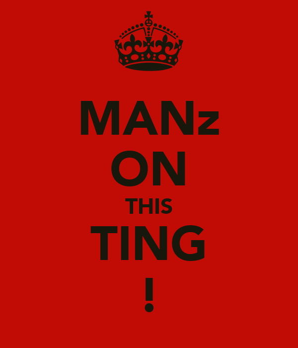 MANz ON THIS TING !