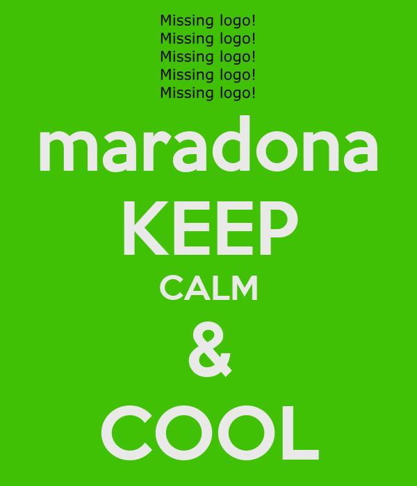 maradona KEEP CALM & COOL