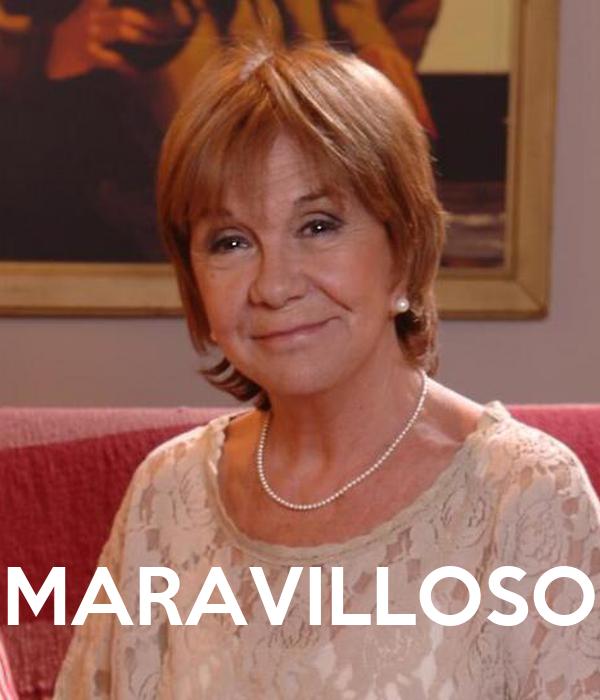 MARAVILLOSO