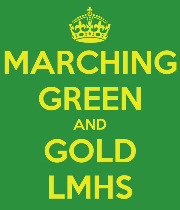 MARCHING GREEN AND GOLD LMHS