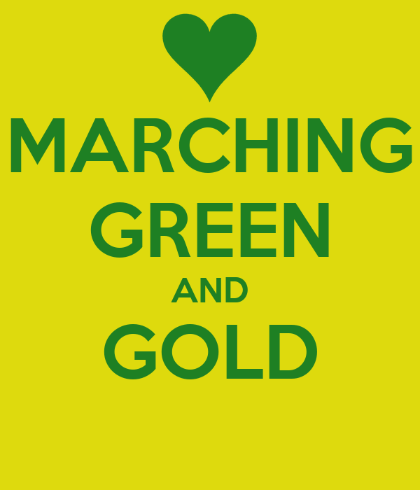 MARCHING GREEN AND GOLD