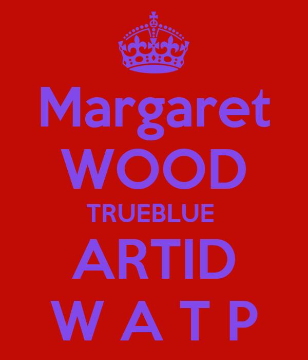 Margaret WOOD TRUEBLUE  ARTID W A T P