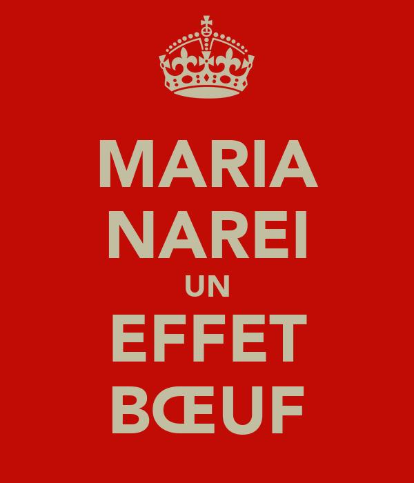 MARIA NAREI UN EFFET BŒUF