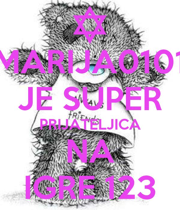 MARIJA0101 JE SUPER PRIJATELJICA NA IGRE 123