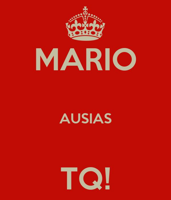 MARIO  AUSIAS  TQ!