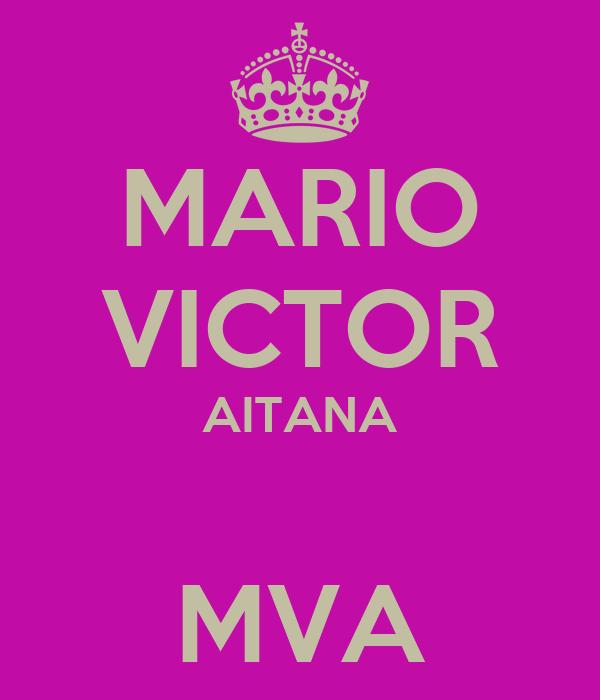 MARIO VICTOR AITANA  MVA