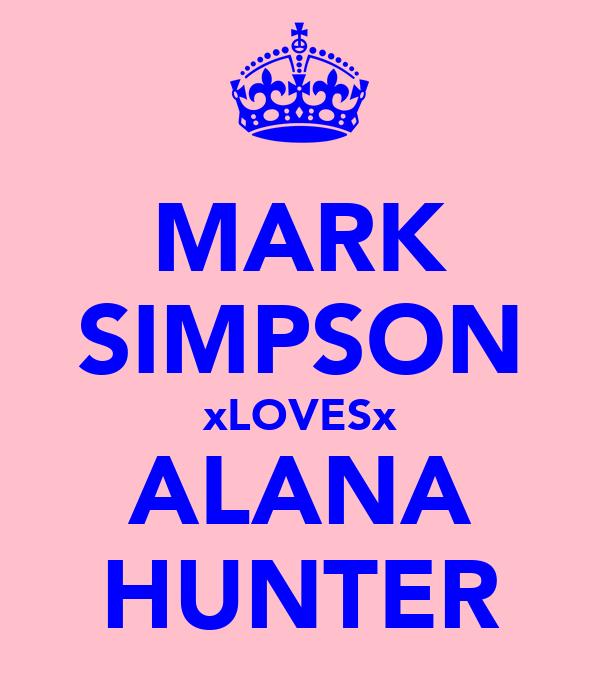 MARK SIMPSON xLOVESx ALANA HUNTER