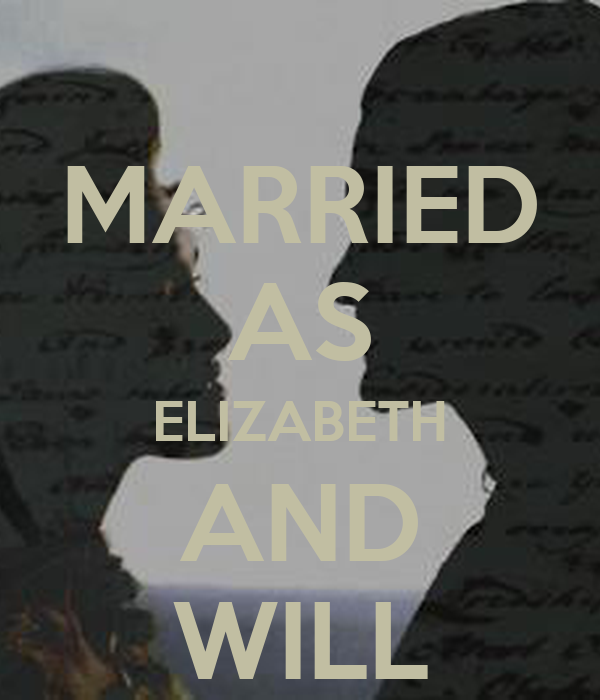 MARRIED AS ELIZABETH AND WILL