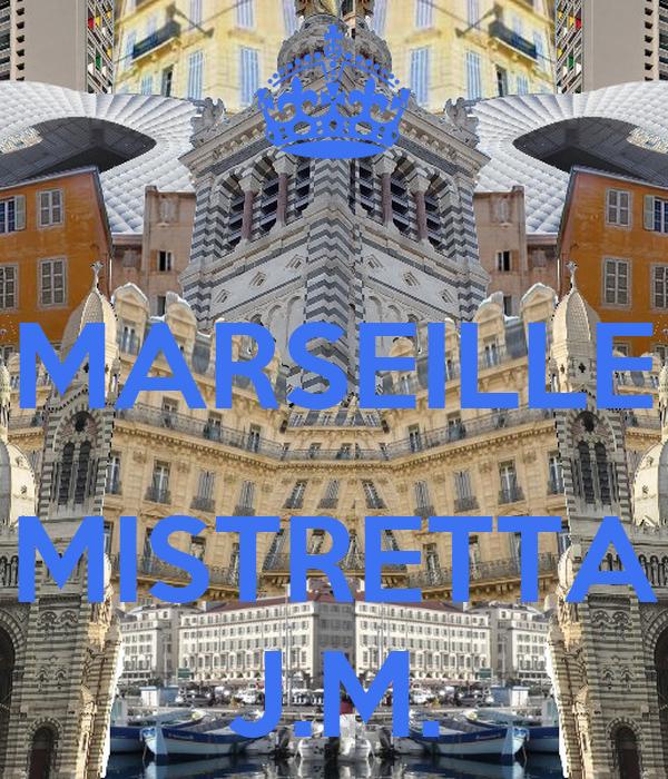 MARSEILLE  MISTRETTA J.M.