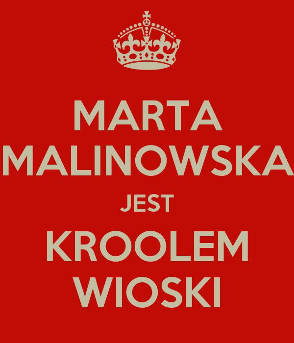 MARTA MALINOWSKA JEST KROOLEM WIOSKI