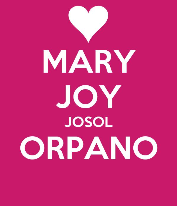 MARY JOY JOSOL ORPANO
