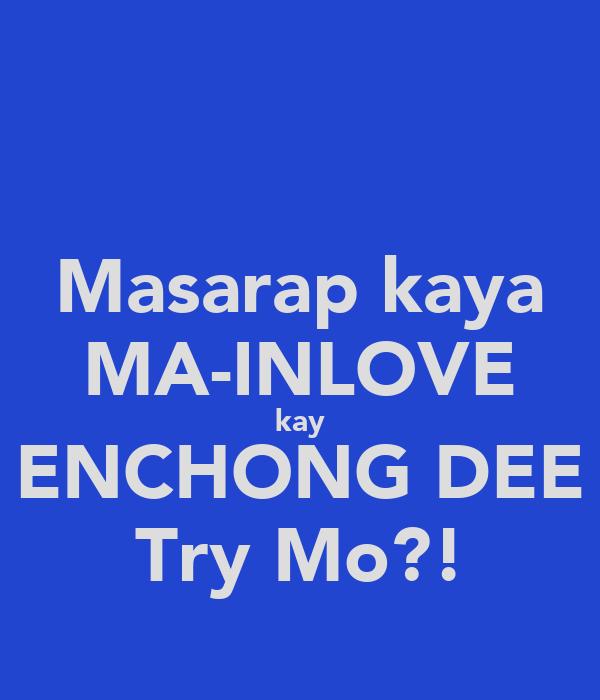 Masarap kaya MA-INLOVE kay ENCHONG DEE Try Mo?!