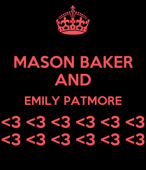 MASON BAKER AND EMILY PATMORE <3 <3 <3 <3 <3 <3 <3 <3 <3 <3 <3 <3