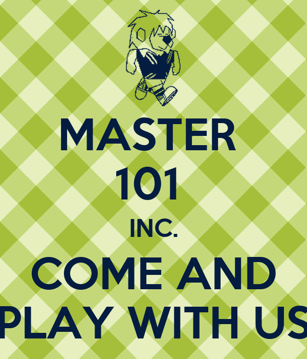Come Play With Us: MASTER 101 INC. COME AND PLAY WITH US Poster