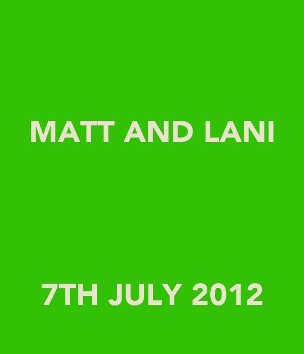 MATT AND LANI    7TH JULY 2012