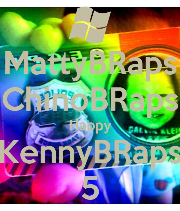 MattyBRaps ChinoBRaps Happy KennyBRaps 5