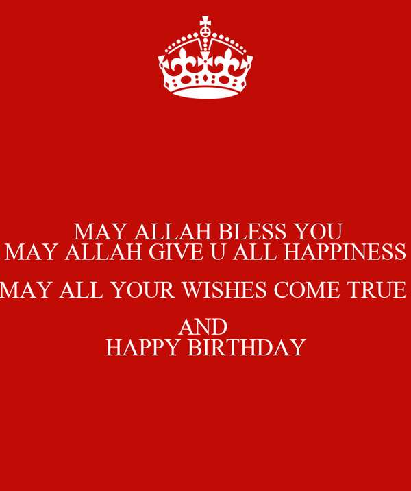 May Allah Bless You May Allah Give U All Happiness May All