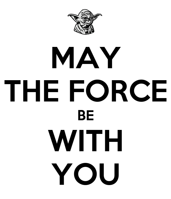 May the force be with you poster brice keep calm o matic