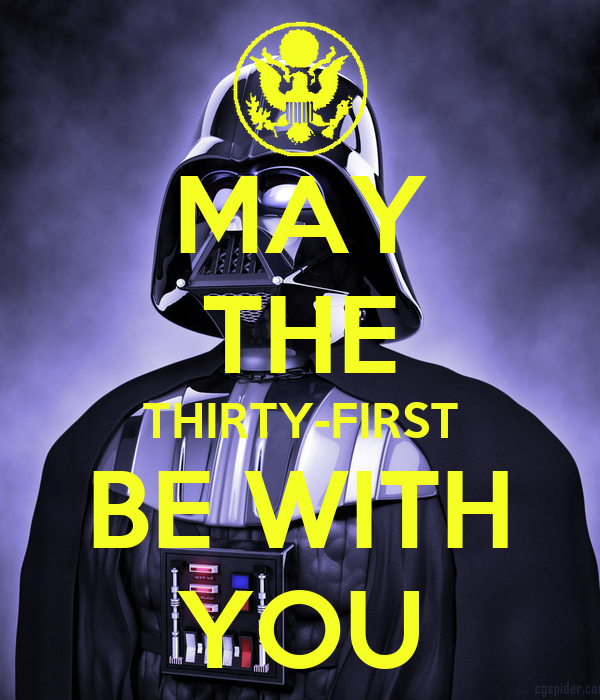 MAY THE THIRTY-FIRST BE WITH YOU