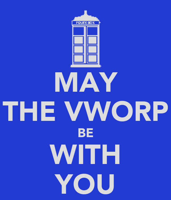 MAY THE VWORP BE WITH YOU