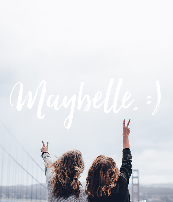 Maybelle. :)