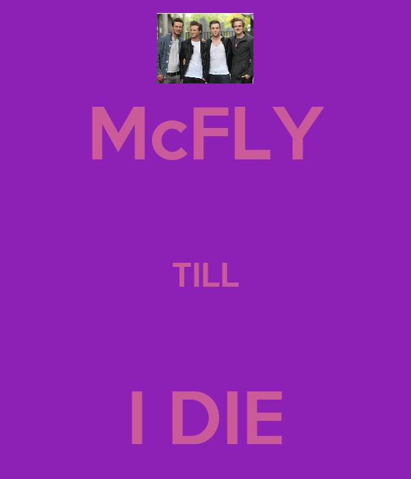 McFLY  TILL  I DIE