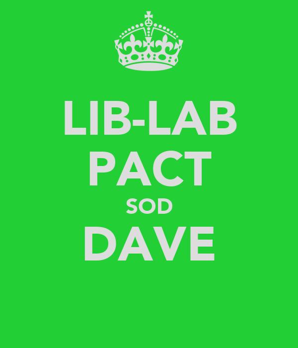 LIB-LAB PACT SOD DAVE