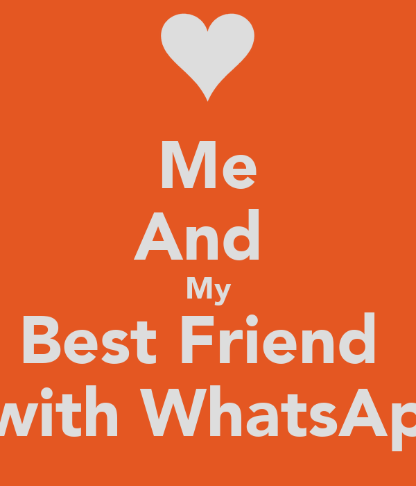 Me And My Best Friend Communicate With Whatsapp Statusp D Poster