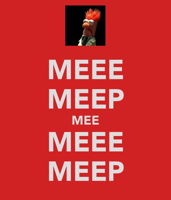 MEEE MEEP MEE MEEE MEEP