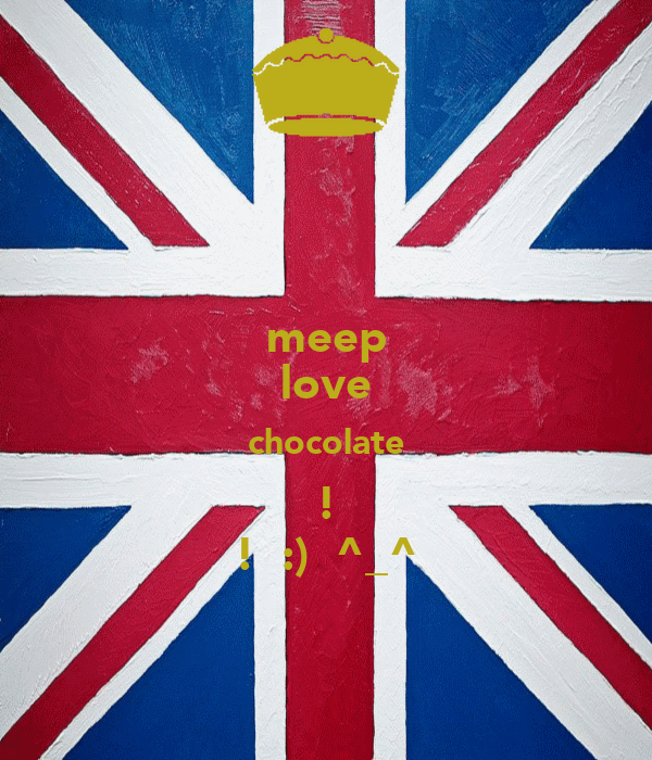 meep love chocolate ! !  :)  ^_^