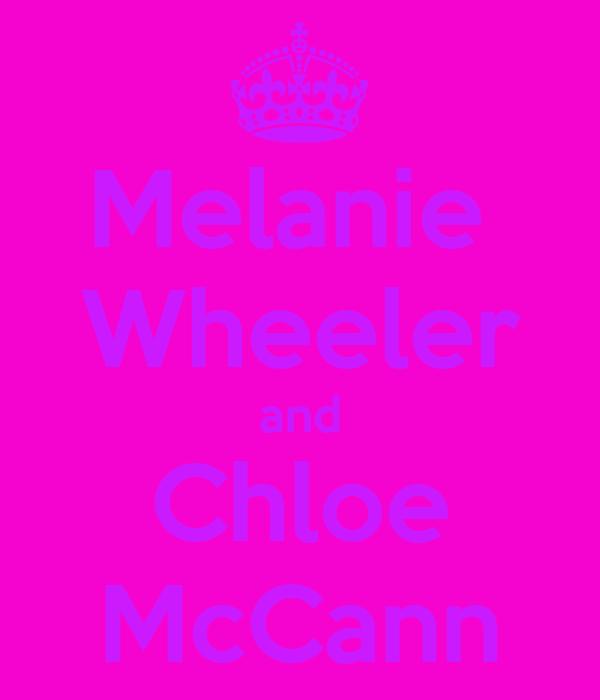 Melanie  Wheeler and Chloe McCann