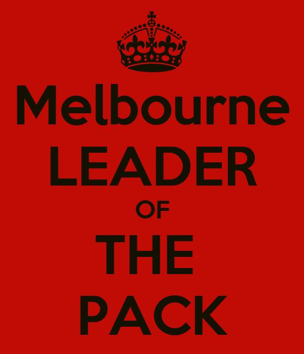 Melbourne LEADER OF THE  PACK
