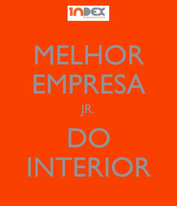 MELHOR EMPRESA JR. DO INTERIOR