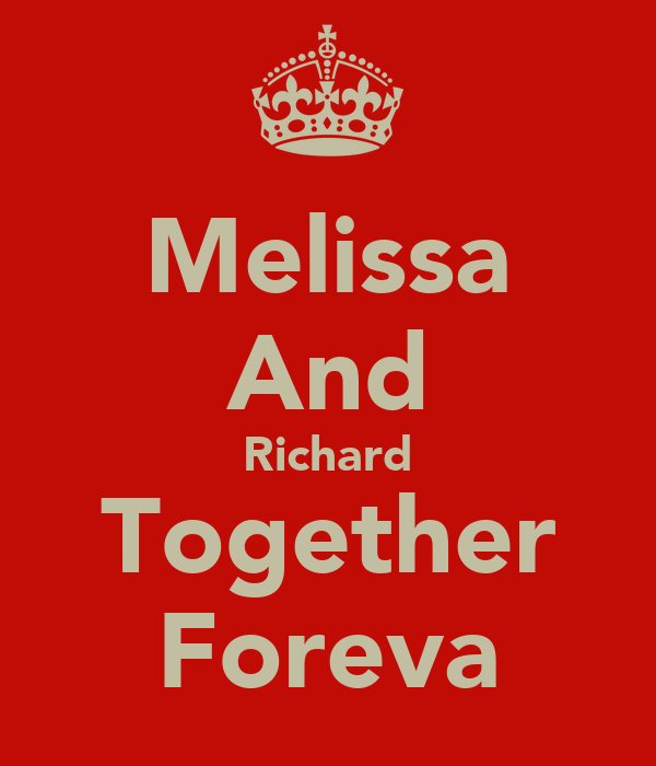 Melissa And Richard Together Foreva