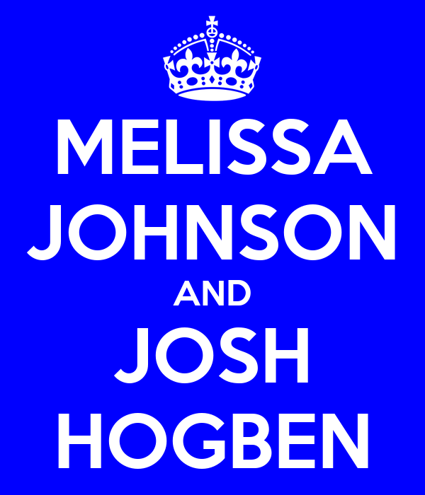 MELISSA JOHNSON AND JOSH HOGBEN