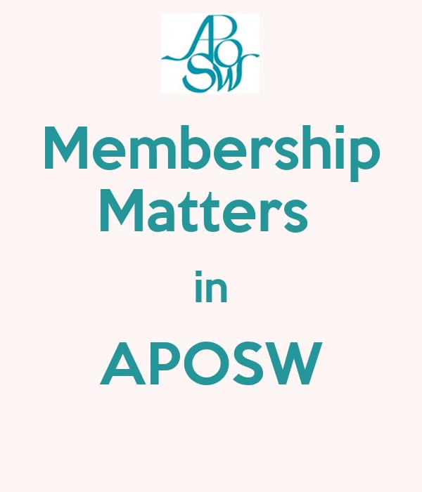 Membership Matters  in APOSW