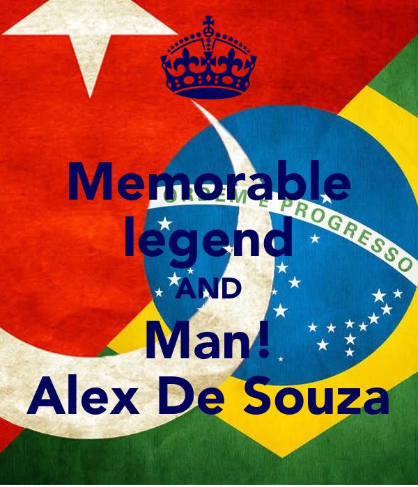Memorable legend AND Man! Alex De Souza