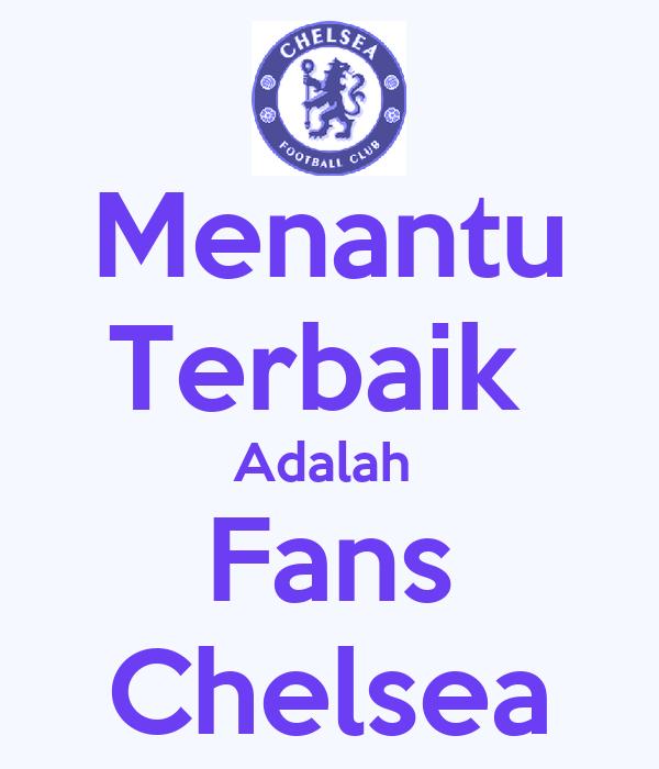 Menantu Terbaik  Adalah  Fans Chelsea