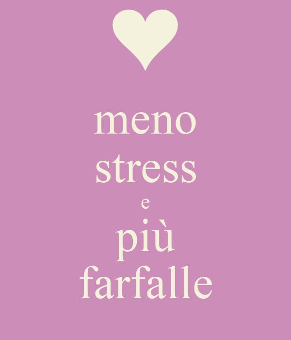 meno stress e più farfalle