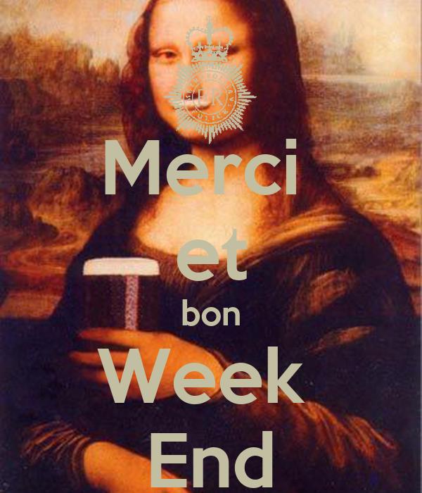 Merci  et bon Week  End