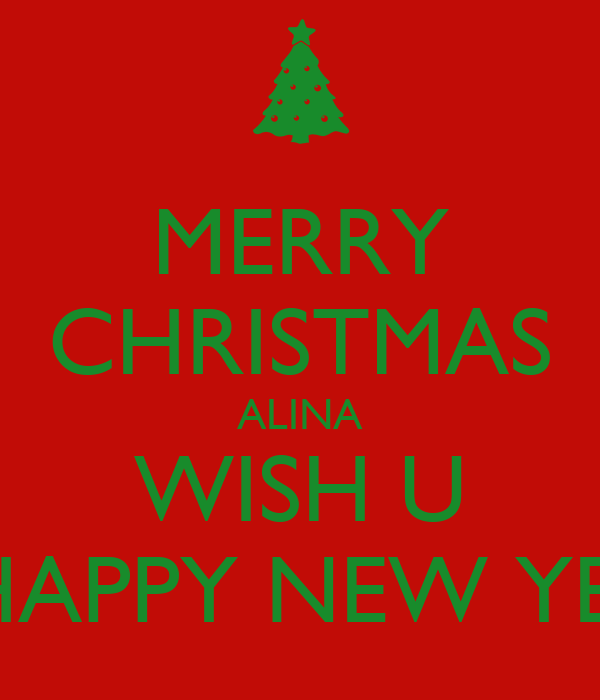 merry christmas alina wish u a happy new year