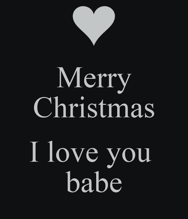 Merry Christmas I love you babe Poster | Gabby | Keep Calm-o-Matic