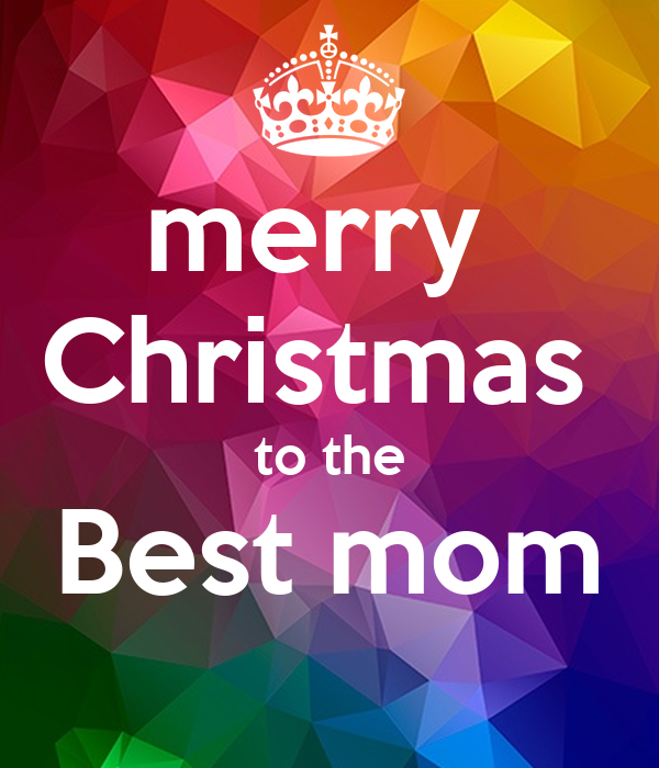 merry  Christmas  to the Best mom