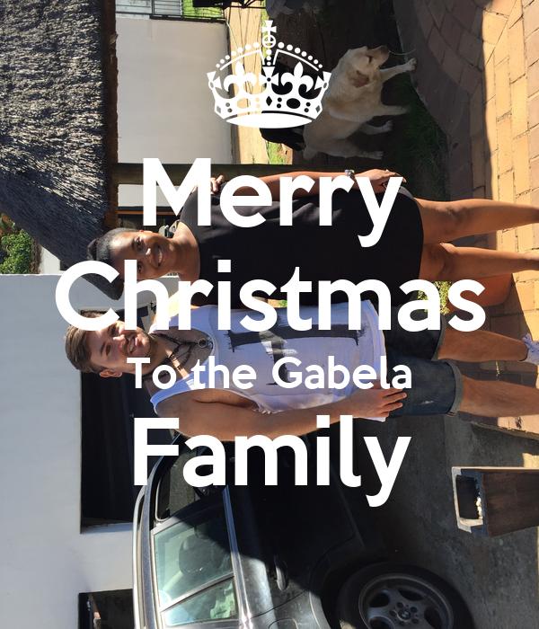 Merry Christmas To the Gabela Family