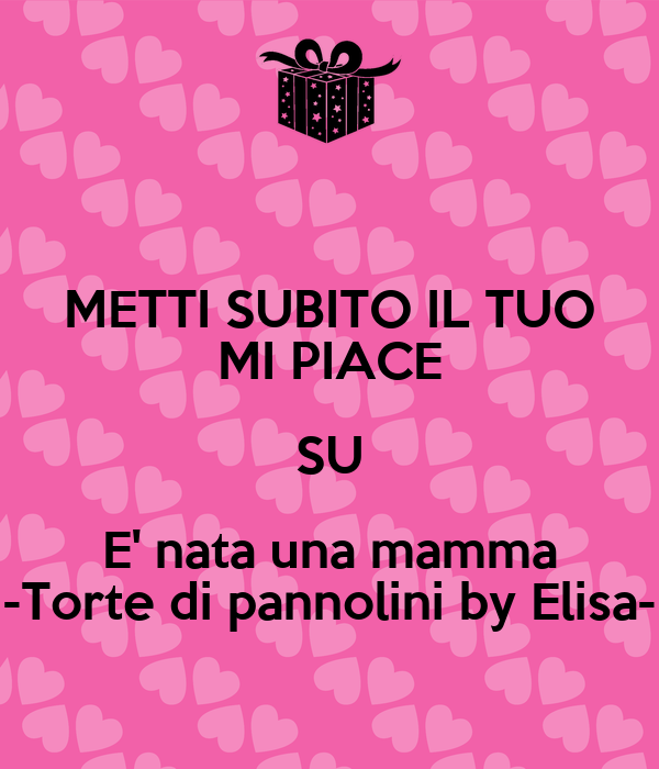 METTI SUBITO IL TUO MI PIACE SU E' nata una mamma -Torte di pannolini by Elisa-