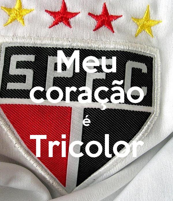 Meu coração é Tricolor