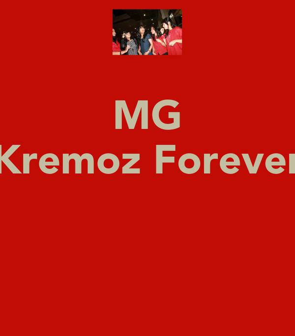 MG Kremoz Forever